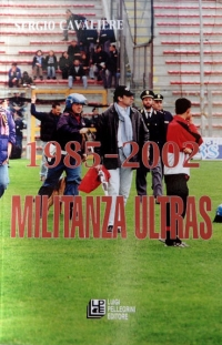 [DIVERS] - REGGINA - 1985-2002 Militanza Ultras