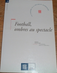[DIVERS] - Football, ombre au spectacle