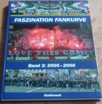 [DIVERS] - Faszination Fankurve: Band3: 2005-2008