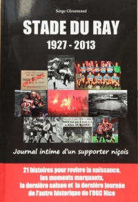 [DIVERS] - NICE - Stade du Ray 1927-2013