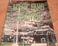 [GROUPE] - SAINT-ETIENNE - Magic Fans le livre